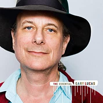 The Essential Gary Lucas [2 CD Set]