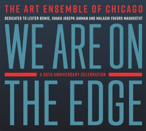 We are on the Edge: A 50th Anniversary Celebration [2 CD Set]
